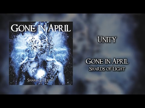 GONE IN APRIL - Unity
