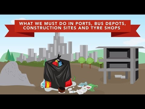 Dengue - what we must do in ports, bus depots, construction sites & tyre shops