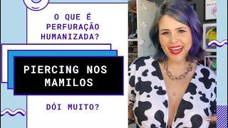 COLOQUEI PIERCING NOS MAMILOS - PERFURAÇÃO HUMANIZADA SEM DOR COM @bodypiercerluxo