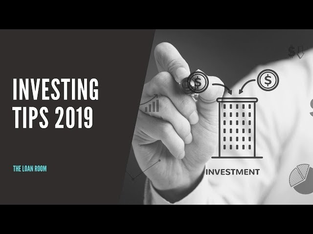 Investing Tips 2019