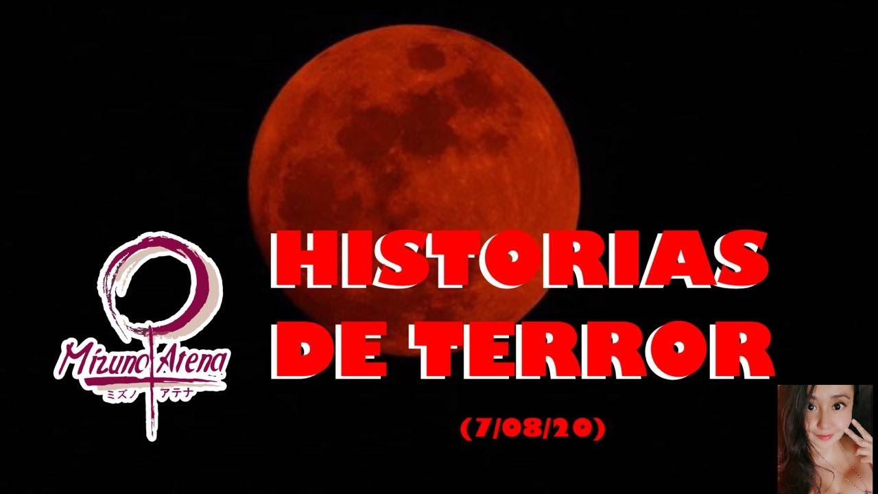 Historias de Terror Temp.2 Ep 08 con Mizuno Atena (7/08/20)