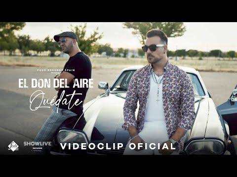 El Don del Aire - Quédate (Videoclip Oficial)