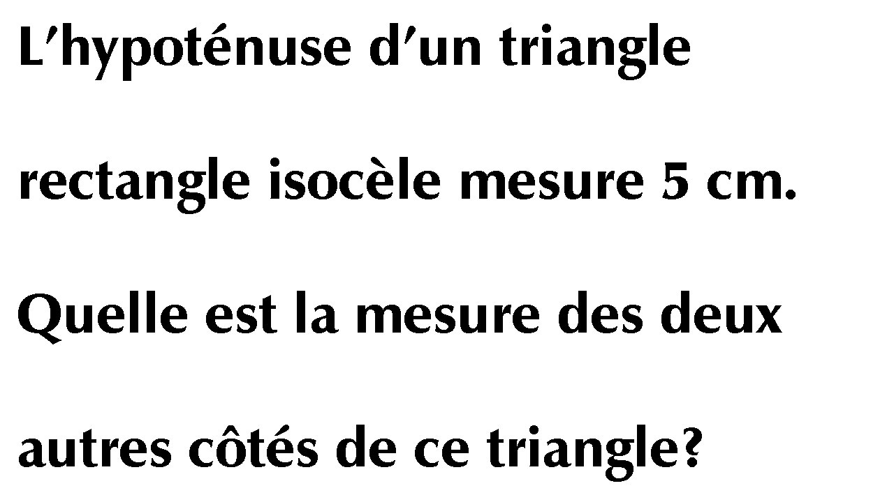 Triangle Rectangle Isocele Theoreme De Pythagore Mathematique