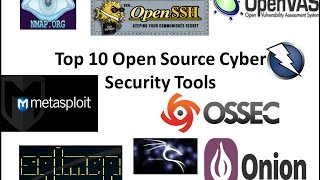 Top 10 Open Source Cyber Security Tools