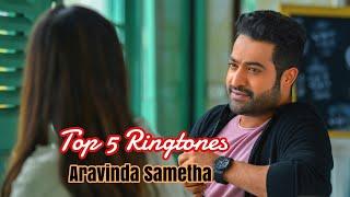 Top 5 ringtone from Aravinda sametha //  Anaganaganaga ringtone // Peniviti ringtone