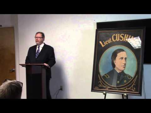 8 Bells Lecture | Jamie Malanowski: Commander Will Cushing - Daredevil Hero of the Civil War