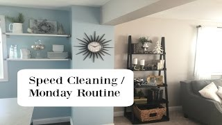 Monday Morning Cleaning Routine | Speed Cleaning