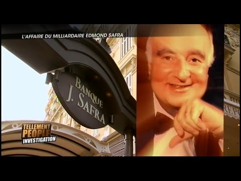 L'horrible meurtre du milliardaire Edmond Safra