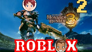 Monster Hunter Tri Part 2 (That Leveling Spirit) In Roblox By: Beast Brains