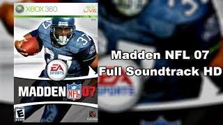 Madden NFL 07 - Full Soundtrack HD