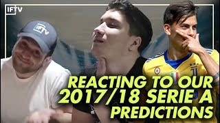 Reacting to our 2017/18 serie a predictions (he got mad 😂)