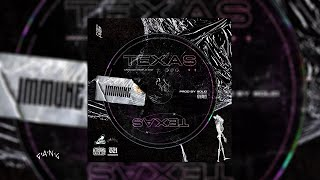 Immune - Texas (Official Audio)