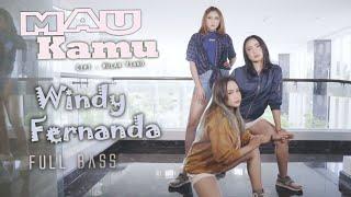 Windy Fernanda - Mau Kamu