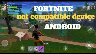 How to Download Fortnite on Incompatible Android Devices No Root