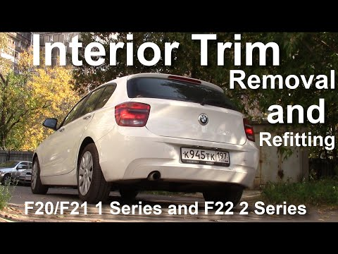 How to remove and refit the interior trim on a F20 F21 and F22 F23 BMW 1 & 2 Series