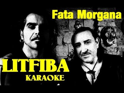 Fata Morgana Litfiba karaoke con testo instrumental base musicale