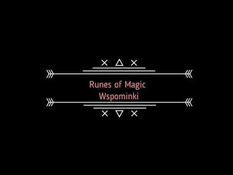 Runes Of Magic - Wspominki :)