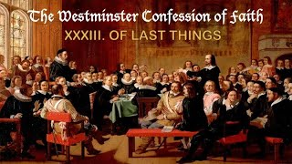 Westminster Confession of Faith Chapter 33