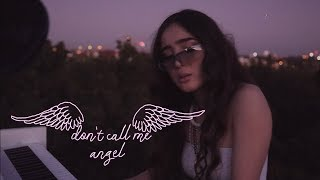Ariana Grande, Miley Cyrus, Lana Del Rey - Don't Call Me Angel (Charlie's Angels) - Cover by Sofia