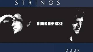 Strings - Duur Reprise
