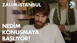 Nedim, konuşmaya başlıyor! - Zalim İstanbul 4. Bölüm