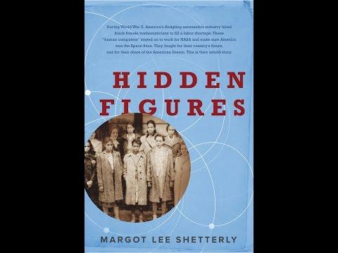 Hidden Figures, by Margot Lee Shetterly (MPL Book Trailer #378)