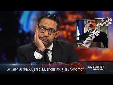Le Caen Arriba a Danilo, Muertoristas, Hay Sobornos En Chile - #Antinoti Agosto 18 2017