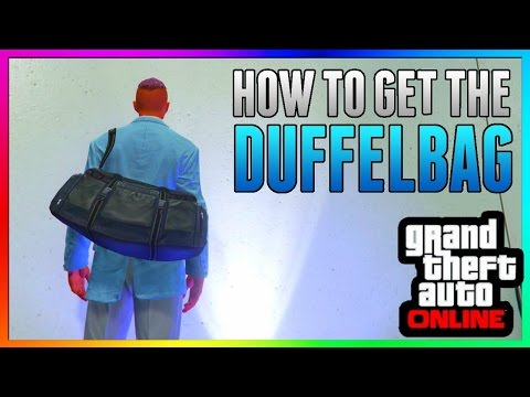 GTA 5 Online: DUFFLE BAG GLITCH! - After Patch 1.36 & 1.27 *NEW* PS3/PS4/Xbox One/Xbox 360/PC