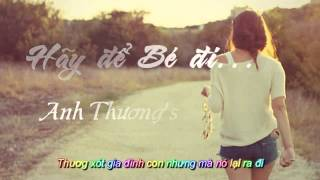 """Hãy để Bé đi-Cô Bé """"2k"""" (Sub+kara Lyric)"""