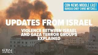 CBN News Middle East Bureau Chief Chris Mitchell Updates the Day's Events from Jerusalem