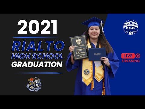 2021 Rialto High School Graduation [LIVE STREAM]