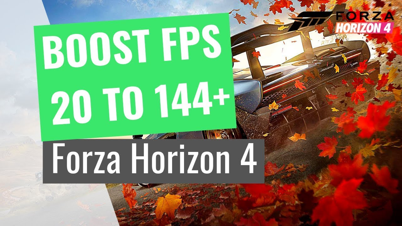 Forza Horizon 4 - How to BOOST FPS and performance on any PC!