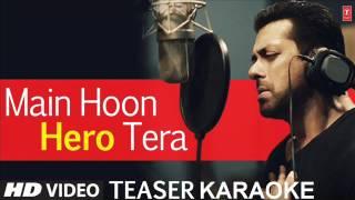Main Hoon Hero Tera Karaoke