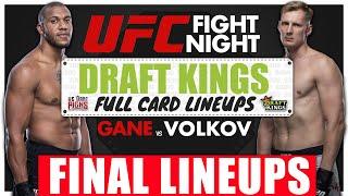 *FINAL* UFC Vegas 30: Gane vs. Volkov FULL CARD DraftKings Breakdown, Plays and Lineups