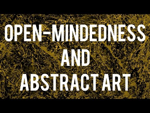 Being Open-Minded about Abstract Art | VIDEO ESSAY