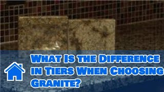 Flooring Tips : What Is the Difference in Tiers When Choosing Granite?