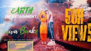 Hawa Banke - Darshan Raval l ft Rahul Aryan & Priyanka Mathur Aryan   Short Film   Earth..