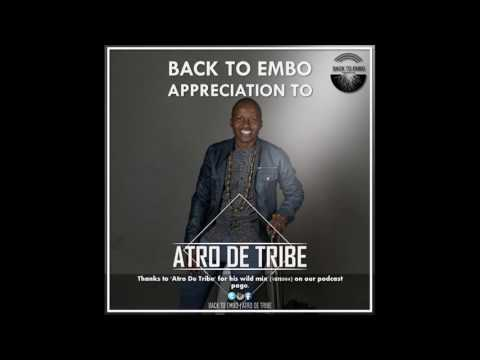 Villain Monks Pres. Back To Embo #BTE004 Guest Mixed By Atro De Tribe