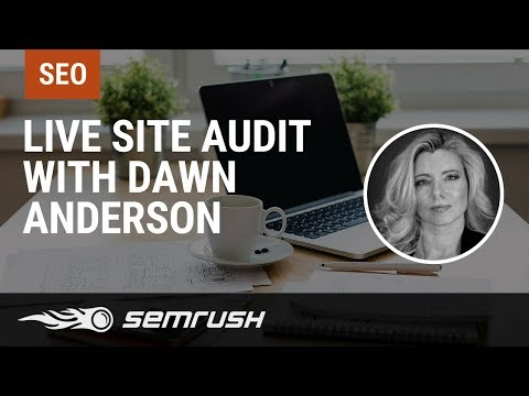 Live Site Audit with Nitin Manchanda and Dawn Anderson
