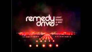 Watch Remedy Drive Follow Me video