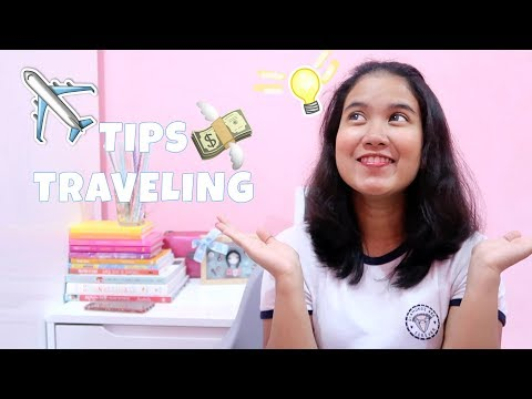 TIPS TRAVELING and WHAT TO PACK (BAHASA INDONESIA) ✈️
