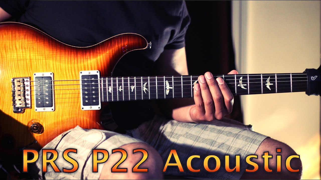 Prs P22 Acoustic Piezo Demo Youtube