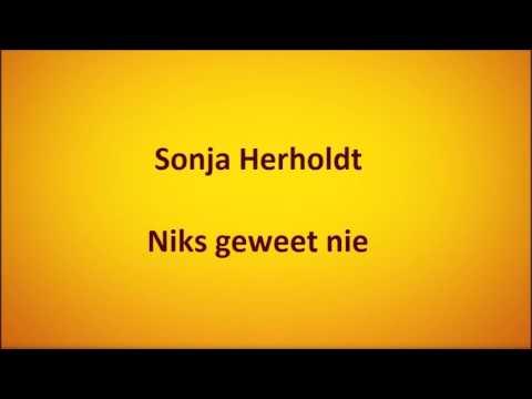 Sonja Herholdt - Niks geweet nie