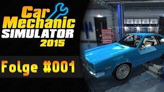 Ist das Geil!| Auto Werkstatt Simulator 2015 #001 ★ Let
