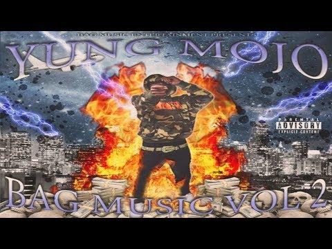 Yung Mojo - Bag Music Vol.2 (Full Album)