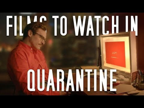 Films To Watch While In Quarantine