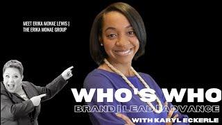 Who's Who w/Erika Monae Lewis