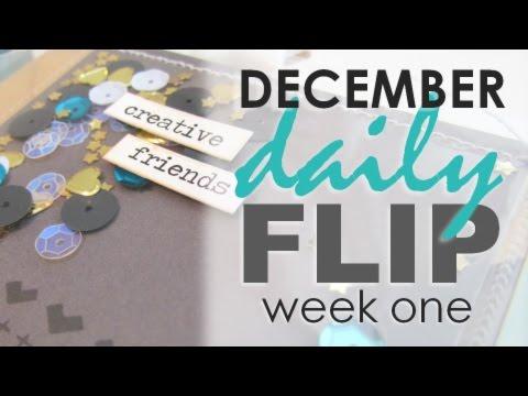December Daily FLIP 2016 - Week One