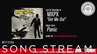MxPx - Get Me Out