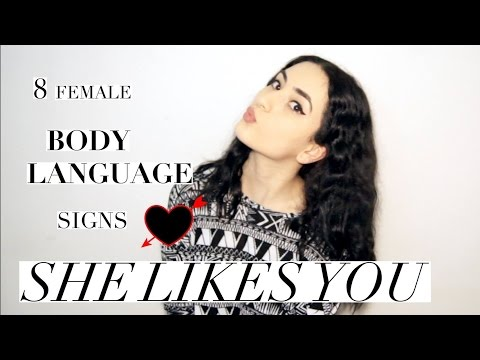 8 Body Language Signs That She Likes You